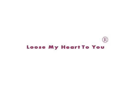 LOOSE MY HEART TO YOU
