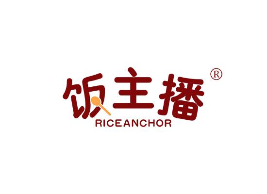 饭主播  RICE ANCHOR